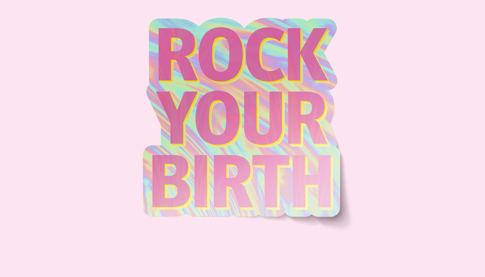 Rock-your-birth-mamalogisch-holo